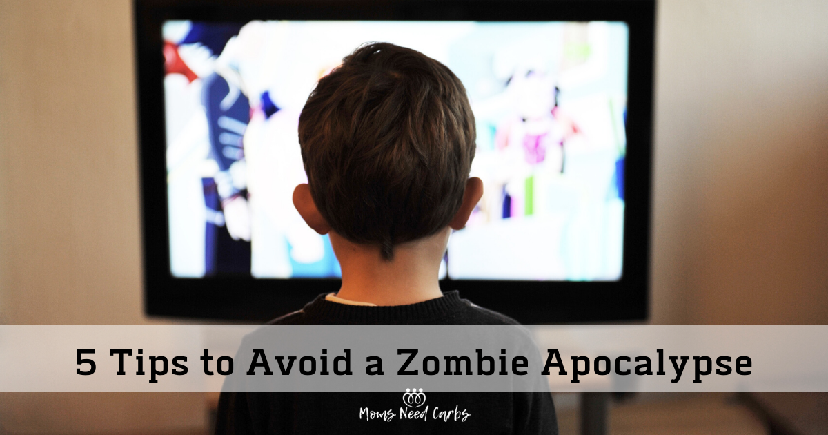 5 Tips to Avoid the Zombie Apocalypse of 2020... Not because of the coronavirus pandemic, but the kind of zombies who are addicted to devices and screens