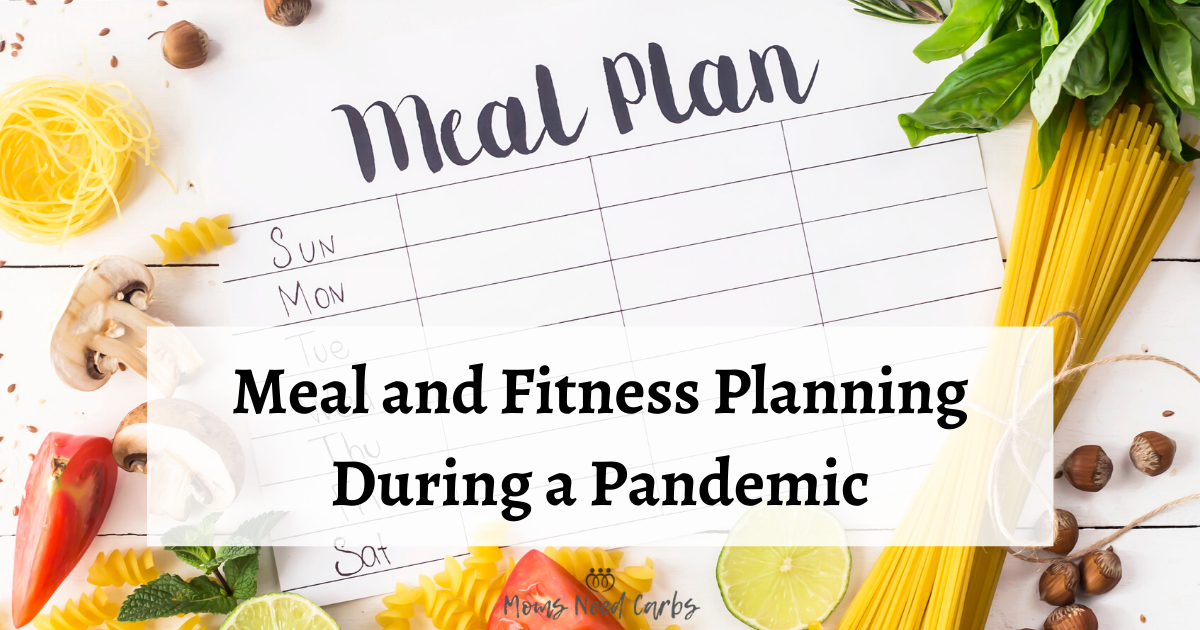Meal and Fitness Planning during a pandemic