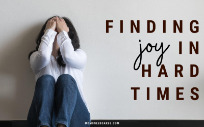FINDING JOY IN HARD TIMES