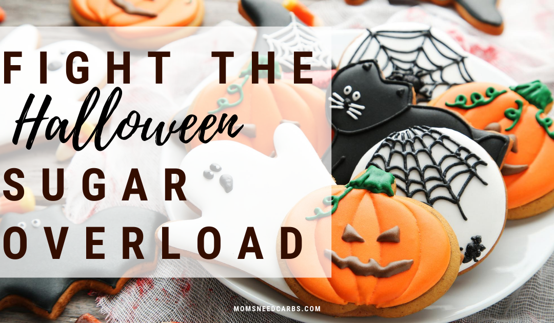 Fight the Halloween Sugar Overload